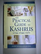 Jewish Literature The Practical Guide To Kashrus - Rabbi Shaul Wagschal