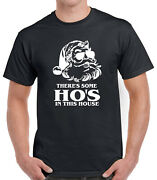 Santa Theres Some Hos In This House T-shirt