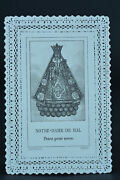19thc French Lace Holy Card Our Lady Of Hal Canivet Signed Papineau Paris
