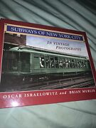 Subways Of New York City In Vintage Photographs By Israelowitz And Merlis