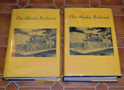 The Alaska Railroad In Pictures 1914-1964 Vol. 1 And 2 Bernadine 1st Signed
