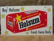 Vintage Holsum Bread Double Sided Sign Antique Old Metal General Store 10177
