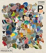Vitamin P2 New Perspectives In Painting, , Schwabsky, Barry, Phaidon Press, Ver