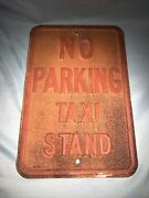 Vintage No Parking Taxi Stand Steel Embossed Street Sign 18.5 X 12