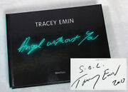 Tracey Emin Angel Without You Hand Signed 2013 Collectible Book Vgc
