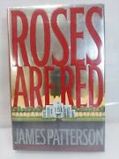 Roses Are Red By James Patterson Signed First Edition Hardcover Alex Cross