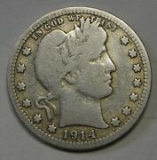 1914-s Silver Barber Quarter Grading Vg Nice Uncleaned Coin Priced Right A9