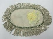 Antique Society Silk Embroidered Doily Braided Fringe Small Oval Dresser Scarf
