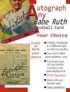 Babe Ruth Autographed Baseball Card Any Card You Choose Front Or Back Of Card