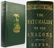 1864naturalist And The River Amazonsbates/alfred Russel Wallace/travel Journal