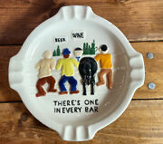 Vintage Ashtray Thereand039s One In Every Bar Horse At Bar Humor Man Cave Cigar