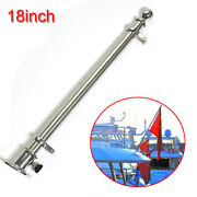 18 Marine Sailboats Yacht 316 Stainless Steel Deck Flag Pole With 70mm Base .
