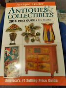Antique Trader Antiques And Collectibles Price Guide 2014 Paperback