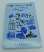 Signed Three Hundred Years Historical Highlights Of Nevada And Vernon Missouri