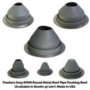 Flashers Grey Epdm Round Metal Roof Pipe Flashing Boot Size1-9 Made In Usa