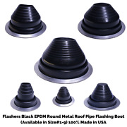 Flashers Black Epdm Round Metal Roof Pipe Flashing Boot Size1-9 Made In Usa