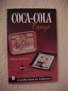 Coca-cola Trays, Second Edition By Mcclintock Antique Id Guide 260 Illus 2000