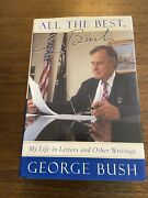 Signed All The Best By George H.w. Bush 1st Edition 6th Printing Hardcover