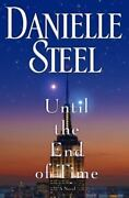Until The End Of Time By Danielle Steel 2013, Hardcover