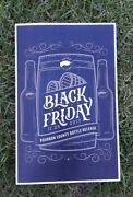 2017 And 2020 Goose Island Bourbon County Stout Black Friday Poster. New
