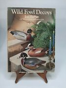 Wildfowl Decoy Book Joel Barber 1954 Ppb Dover Edition Condition Is Good.