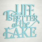 Life Is Better On The Lake Wall Hanging Sign - Indoor Lodge Word Accent