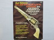 Flayderman's Guide To Antique American Firearms, Values, 2nd Edition