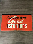 Vintage Auto Shop Good Used Tires Farm Implements Paper Poster Gas Oil Soda