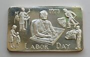 1973 Labor Day 1 Troy Ounce Of Pure .999 Silver Bar