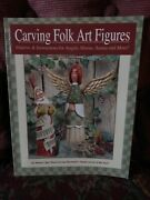 Carving Folk Art Figures Patterns And Instructions For Angels Moons...