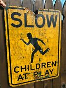 """Vintage Wooden Hand Painted """"slow Children At Play"""" Street Sign"""