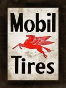 Mobil Tires Red Flying Horse Logo Heavy Duty Usa Made Metal Gas Advertising Sign