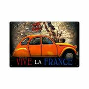 Deux Chevaux 2 Cv Vive La France 18 Heavy Duty Usa Made Metal Advertising Sign