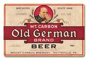 Mt. Carbon Old German Beer Pottsville Pa 18 Heavy Duty Usa Made Metal Adv Sign
