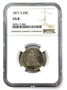1871-s Seated Liberty Silver Quarter 25c - Ngc Vg8