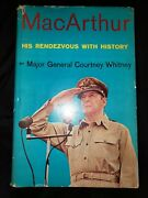 Macarthur His Rendezvous With History By Courtney Whitney 1956 Signed 1st Ed