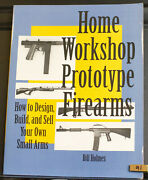Home Workshop Prototype Firearms Homes Paladin Press Nos New Old Stock