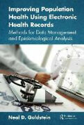 Improving Population Health Using Electronic Health Records Methods For Data