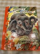 1946 The Elephants Dilemma A Bonnie Book By Dee Thomas Illustrated By Kippy 1946