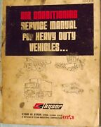 Kysor Air Conditioning Service Manual Heavy Duty Vehicles W/ Study Questions