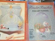 Tender Touches Folk Art Painting Book-nutter-goose/ducks/decoy/country Miss/flow