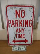 Vintage No Parking Any Time Chicago Street Business Sign 18 X 12