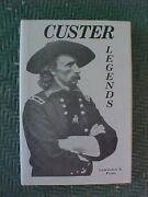 Custer Legends By Lawrence A. Frost Civil War Biography Military History 1981