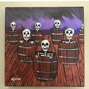 3633 Original Acrylic By Kocar Day Of The Dead Skeletons In Barrels