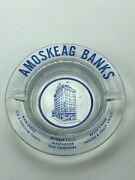 Vintage Ashtray Amoskeag Banks Manchester New Hampshire Member Fdic Collectables