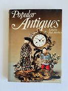 Popular Antiques By Paul Atterbury Hc Dj 1977 1st Ed Vintage Illustrated Guide