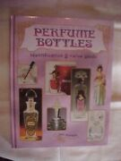 The Wonderful World Of Collecting Perfume Bottles Id Value Guide Antiques 2006