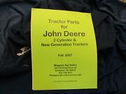 Tractor Parts For John Deere 2 Cylinder And New Generation Tractors Fall 2007