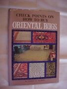 Check Points On How To Buy Oriental Rugs By Jacobsen Antiques Home Decor 1977