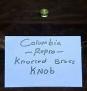 Replacement Columbia Knurled Brass Knob For Coin Cover Antique Slot Machine